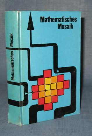 Mathematisches Mosaik by Bela Andrasfai and others