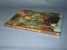 Greenhouse Gardening by James Underwood Crockett