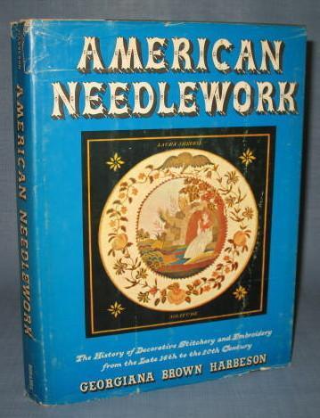 American Needlework by Georgiana Brown Harbeson