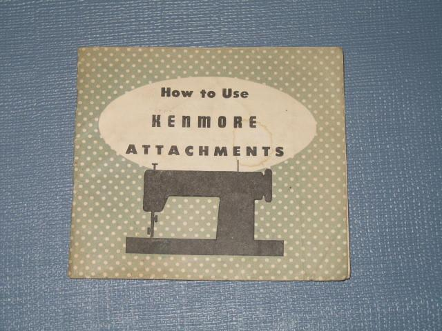 How to Use Kenmore Attachments, Form 707-R