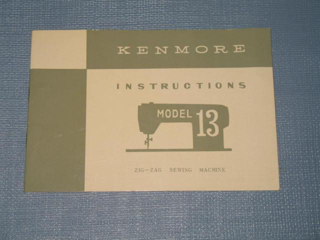Kenmore Instructions Model 13 Zig-Zag Sewing Machine booklet