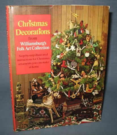 Christmas Decorations from Williamsburg's Folk Art Collection