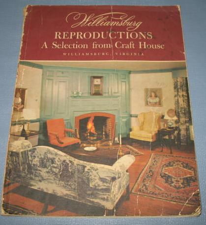 Williamsburg Reproductions : A Selection from Craft House