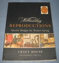 Williamsburg Reproductions : Interior Designs for Today's Living