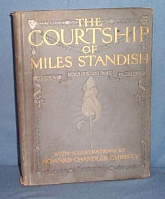 The Courtship of Miles Standish by Henry Wadsworth Longfellow, illustrated by Howard Chandler Christy