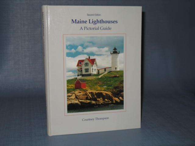 Maine Lighthouses : A Pictorial Guide, Second Edition by Courtney Thompson