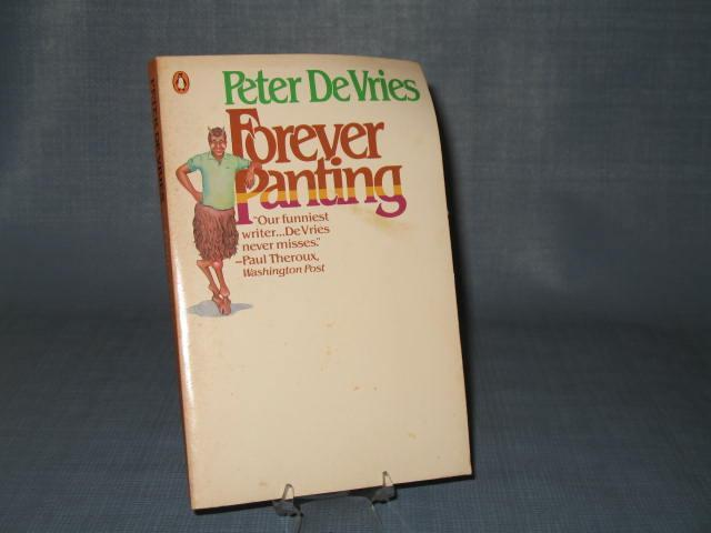 Forever Panting by Peter DeVries
