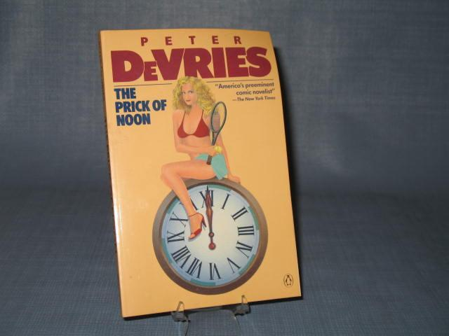 The Prick of Noon by Peter DeVries