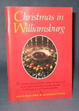 Christmas in Williamsburg by Taylor Biggs Lewis, Jr. and Joanne B. Young