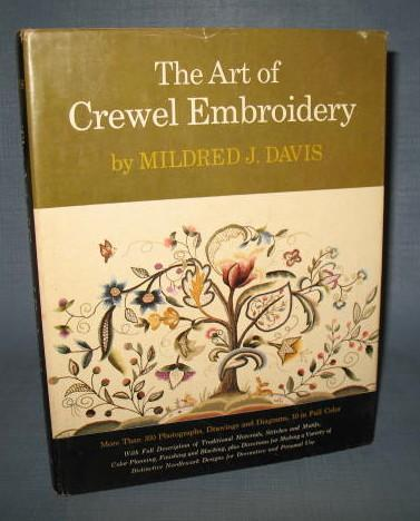 The Art of Crewel Embroidery by Mildred J. Davis
