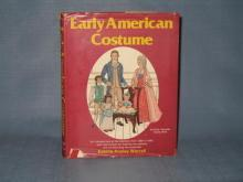 Early American Costume by Estelle Ansley Worrell