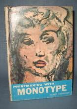 Printmaking with Monotype by Henry Rasmusen