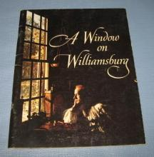 A Window on Williamsburg by the Colonial Williamsburg Foundation