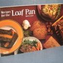Recipes for the Loaf Pan by Rose Grant