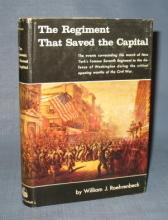 The Regiment That Saved the Capital by William J. Roehrenbeck