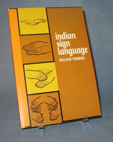 Indian Sign Language by William Tomkins