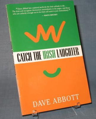 Catch the Irish Laughter by Dave Abbott