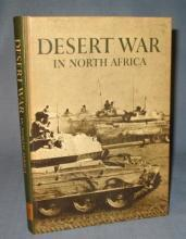 Desert War in North Africa by Stehen W. Sears and the editors of Horizon Magazine