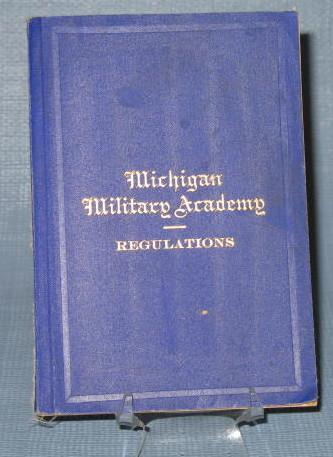 Michigan Military Academy Regulations and June 1901 commencement program