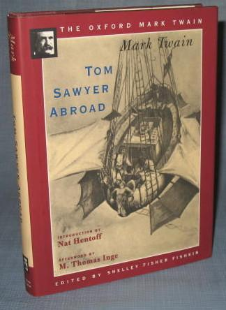 The Oxford Mark Twain : Tom Sawyer Abroad