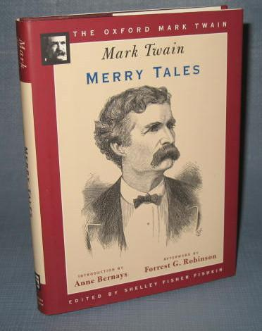 The Oxford Mark Twain : Merry Tales