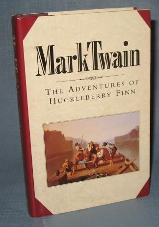 The Book of the Month Club : Mark Twain : The Adventures of Huckleberry Finn