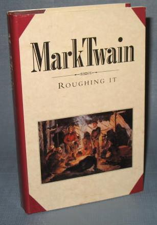 The Book of the Month Club : Mark Twain : Roughing It