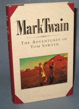 The Book of the Month Club : Mark Twain : The Adventures of Tom Sawyer