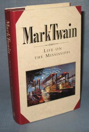 The Book of the Month Club : Mark Twain : Life on the Mississippi