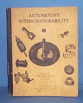 Automotive Interchangeability, 1947