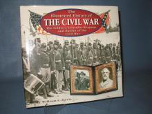 The Illustrated History of the Civil War by William C. Davis