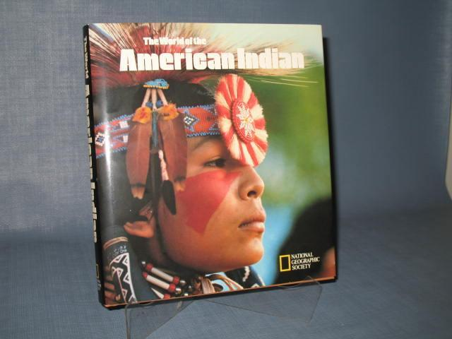 The World of the American Indian by the National Geographic Society