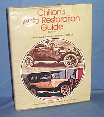 Chilton's Auto Restoration Guide by Burt Mills