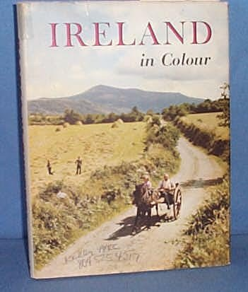 Ireland in Colour: A Collection of Forty Colour Photographs by W, R. Rodgers
