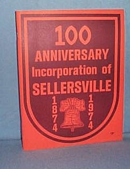 100 Anniversary Incorporation of Sellersville (PA) 1874-1974
