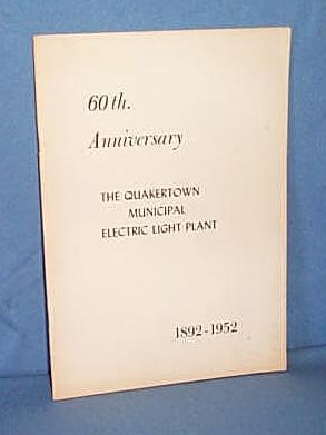 60th Anniversary The Quakertown Municipal Electric Light Plant, Quakertown PA booklet
