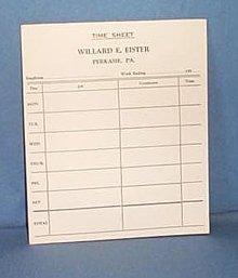 Time Sheet Pad, Willard E. Eister, Perkasie PA