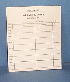 Time Sheet Pad, Willard E. Eister, Perkasie PA