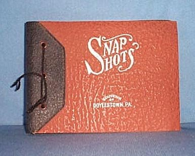 Snapshots booklet, a souvenir of Doylestown PA