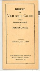 Digest of Vehicle Code of the Commonwealth of Pennsylvania, Effective June 1, 1929