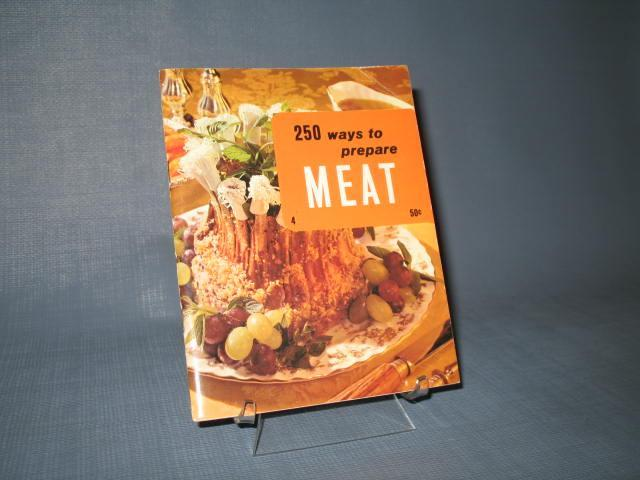 250 Ways to Prepare Meat edited by Culinary Arts Institute