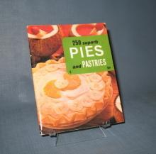 250 Superb Pies and Pastries edited by Culinary Arts Institute