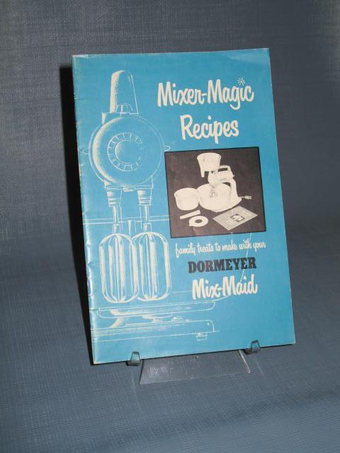 Mixer-Magic Recipes to make with your Dormeyer Mix-Maid