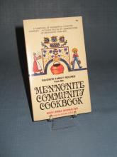 Favorite Family Recipes from the Mennonite Community Cookbook by Mary Emma Showalter