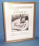 Uncommon Grace: Reminiscences and Photographs of Jacqueline Bouvier Kennedy Onassis by J. C. Suares and J. Spencer Beck