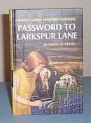 Nancy Drew Password to Larkspur Lake by Carolyn Keene