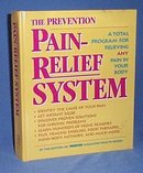 The Prevention Pain-Relief System by the Editors of Prevention Magazine Health Books