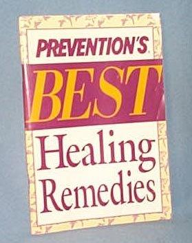 Prevention's Best Healing Remedies