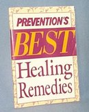 Prevention's Best Healing Remedies