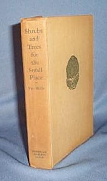 Shrubs and Trees for the Small Place by P. J. Van Melle
